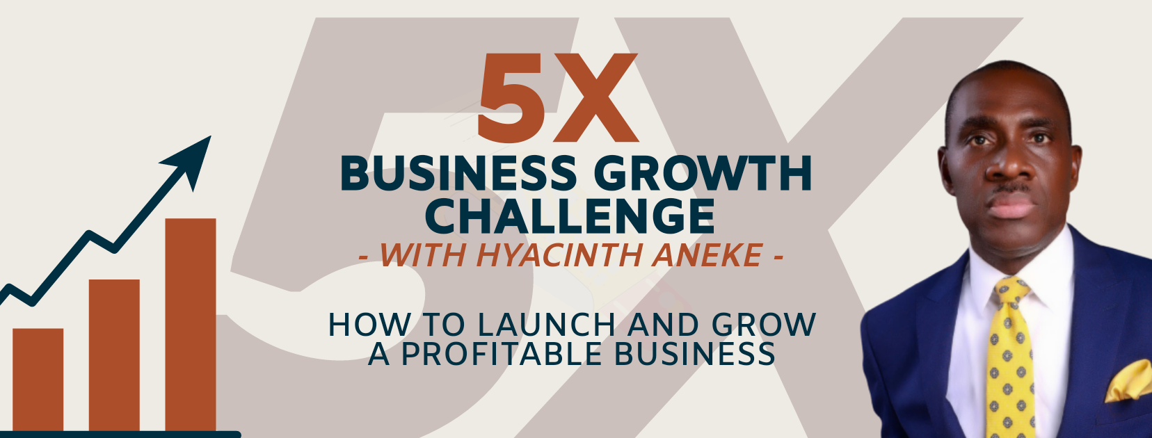 5X BUSINESS GROWTH CHALLENGE